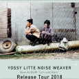 YOSSY LITTLE NOISE WEAVERリリパ 数曲ゲスト参加します! 2018 9/30 YOSSY LITTLE NOISE WEAVER /New  ALBUM  Release Live 会場:東京青山CAY (スパイラルB1F) 時間:OPEN 17:00 / START 18:00 Sold out 出演 YOSSY LITTLE NOISE WEAVER(Band) YOSSY : Vocal、Keyboard icchie : Trumpet、Trombone 波多野敦子 : Viola(from TRIOLA) 伊賀航 : Bass 栗原務 : Drums(from LITTLE CREATURES) and SPECIAL GUEST ! DJ :濱田大介(Little Nap COFFEE STAND) 山崎真央(spiral)