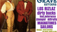 【BACK FROM THE GRAVE RETURNS】magnatonesで出演。 /LIVE; LOS RIZLAZ(MEXICO), dirty bucks feat.peteracco, Stompin' Riffraffs(Wild Records), MAGNATONES, SAILERS /DJ; JIMMY MASHIKO, MR.DEATH, DADDY-O-NOV OPEN&START 18:30~ ADV.¥1800(D別) DOOR.¥2300(D別)