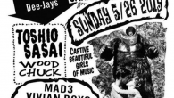 BLAST JAMS!! GARAGE special 5/26 Sun 下北沢THREE Open/Start 18:00 Adv:¥3000 (BASEMENTBARで開催のGit Itに行き来自由) Live: MAD3 VIVIAN BOYS Bobby's Bar SAILORS THE MILLION DOLLAR DOGS DJ: 笹井トシオ WOODCHUCK