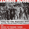 "2019.9.13(fri) Back  From The Grave & Cracks presents ""FRIDAY THE 13TH. ZOMBIE NOISE""⠀ ⠀ [Live] CRACKS HAT TRICKERS TUCKER GIGANTIX SCABROX(Yamanashi)⠀ ⠀ [DJ] Mr.Death Daddy-O-Nov Guest Yujismaragdina ブル新中野 Open & Start 18:00 ADV 2,000yen+1D DOOR 2,500yen+1D"