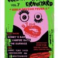 """っvvvv WRECKIN' IN THE GRAVEYARD vol.7 """"Girls psycho fever!!!"""" 9/7/2019 (SAT) HATAGAYA CLUB HEAVY SICK OPEN/START 17:00/17:30 2000yen+1drink ☆Girls 1000yen only! Band BOBBY'S BAR THE EARWIGS VAMPIRE BATS DJ JUNKO YUKO YAYOI HEIDE (SAILORS) MISATOXABUGS MINA (TOO.MUCH.XXX ) RIN YUJISMARAGDINA Store: Psychobilly fleamarket!"""