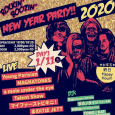 rockin' boozin' New YeAr Party!! 2020 【DAY1】 [GLAM ROCK, GARAGE PUNK, BAR ROCK, BRITISH ROCK, ROCK'N'ROLL and more] 〈LIVE〉 #Youngparisian #MAGNATONES #amoleundertheeye #TalentShow #マイファーストビキニ! #まのけばJETT 〈DJ〉 ・Rie(Stompin' Riffraffs) ・MINA(TOO.MUCH.XXX) ・タカノタイジ(タカノ企画) ・TOMO☆KAT 〈OPEN/START〉18:00/18:30 〈ADV〉2,000yen+1D 〈DOOR〉2,500yen+1D ☆Heavy Sickからお年玉☆ 終日Happy Hour^_−☆
