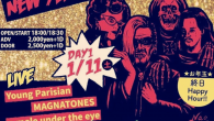 rockin' boozin' New YeAr Party!! 2020 【DAY1】 [GLAM ROCK, GARAGE PUNK, BAR ROCK, BRITISH ROCK, ROCK'N'ROLL and more] 〈LIVE〉 #Youngparisian #MAGNATONES #amoleundertheeye #TalentShow #マイファーストビキニ! #まのけばJETT 〈DJ〉 ・Rie(Stompin' Riffraffs) ・MINA(TOO.MUCH.XXX) ・タカノタイジ(タカノ企画) ・TOMO☆KAT 〈OPEN/START〉18:00/18:30 〈ADV〉2,000yen+1D 〈DOOR〉2,500yen+1D ☆Heavy Sickからお年玉☆ 終日Happy Hour^_−☆